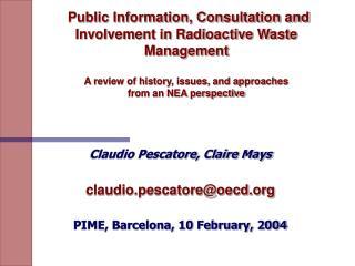 Claudio Pescatore, Claire Mays claudio.pescatore@oecd PIME, Barcelona, 10 February, 2004