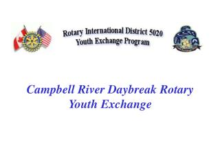 Campbell River Daybreak Rotary Youth Exchange
