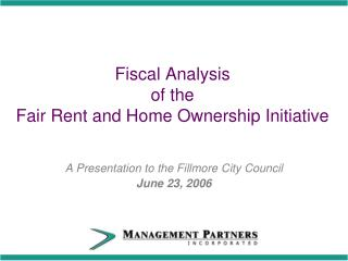 Fiscal Analysis of the Fair Rent and Home Ownership Initiative