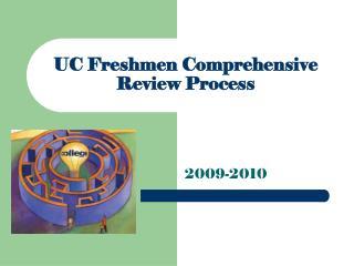 UC Freshmen Comprehensive Review Process
