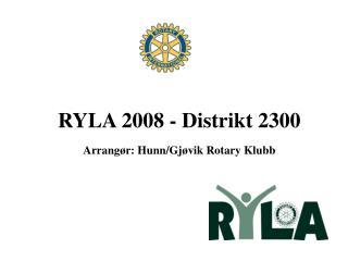 RYLA 2008 - Distrikt 2300