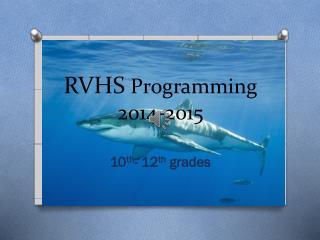 RVHS Programming 2014-2015