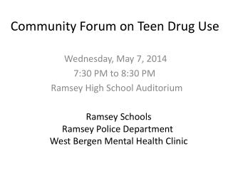 Community Forum on Teen Drug Use