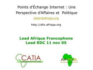 Points d'Échange Internet: Une Perspective d'Affaires et Politique