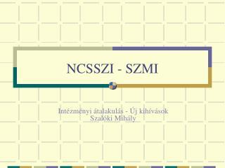 NCSSZI - SZMI