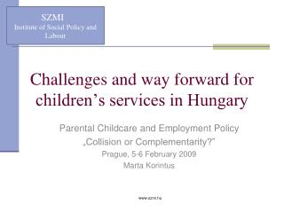 Challenges and way forward for children's services in Hungary