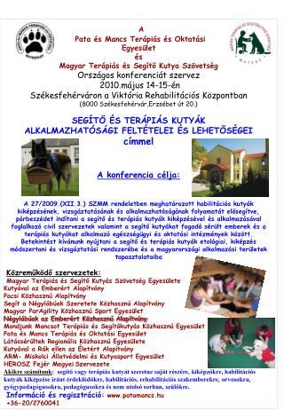 A Pata és Mancs Terápiás és Oktatási Egyesület és Magyar Terápiás és Segítő Kutya Szövetség