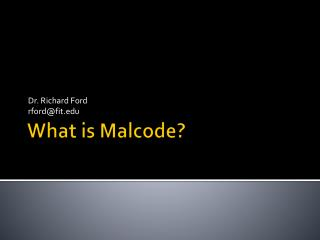 What is Malcode?