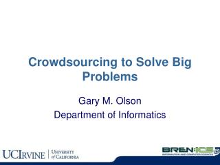 Crowdsourcing to Solve Big Problems