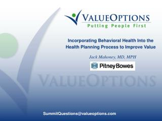 Incorporating Behavioral Health Into the Health Planning Process to Improve Value