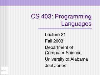 CS 403: Programming Languages