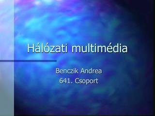 Hálózati multimédia
