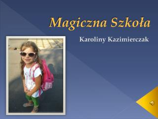 Magiczna Szkoła