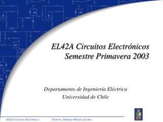 EL42A Circuitos Electrónicos Semestre Primavera 2003