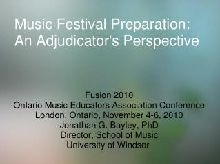 Music Festival Preparation:      An Adjudicator's Perspective