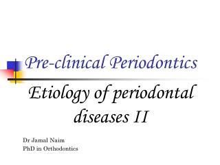 Pre-clinical Periodontics