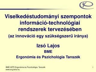 Viselkedéstudományi szempontok információ-technológiai rendszerek tervezésében