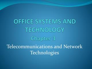 office systems and technology Chapter 3