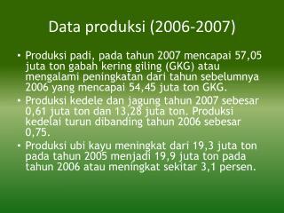 Data produksi (2006-2007)