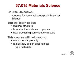 57:015 Materials Science