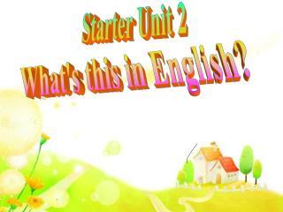 Starter Unit 2
