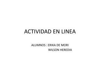 ACTIVIDAD EN LINEA