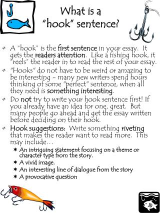 use hook up in a sentence Get an answer for 'what is a good topic sentence (hook) for an essay about the similarities and differences between the 5 the sentence that sets up the.