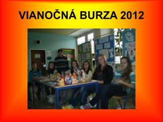 VIANOČNÁ BURZA 2012