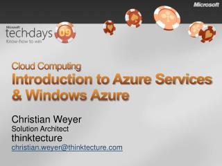 Cloud Computing Introduction to Azure Services & Windows Azure