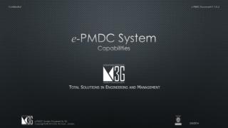 e - PMDC System Capabilities