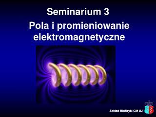 Pola i promieniowanie elektromagnetyczne