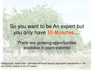 So you want to be An expert but you only have 10 Minutes ….