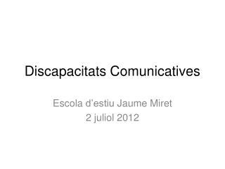 Discapacitats Comunicatives