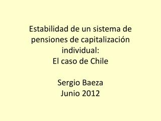 Elección de Reagan y Privatización Pensiones en Chile