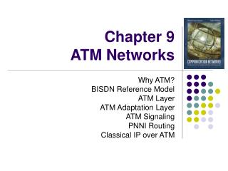 Chapter 9 ATM Networks