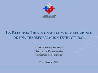 La Reforma Previsional: claves y lecciones de una transformación estructural