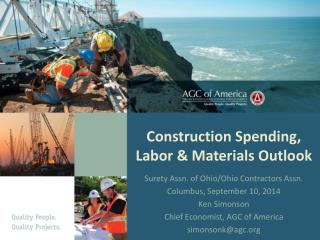Construction Spending, Labor & Materials Outlook