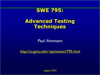 SWE 795: Advanced Testing Techniques