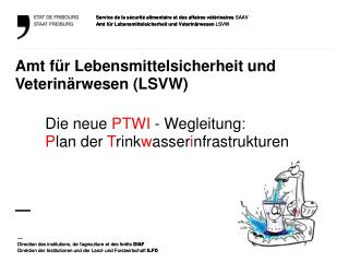 Amt für Lebensmittelsicherheit und Veterinärwesen  (LSVW) —