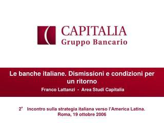 2° Incontro sulla strategia italiana verso l'America Latina. Roma, 19 ottobre 2006
