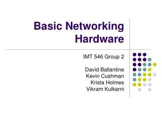 Basic Networking Hardware