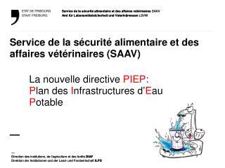 Service de la sécurité alimentaire et des affaires vétérinaires (SAAV) —