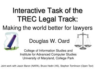 Interactive Task of the TREC Legal Track: Theory meets Practice