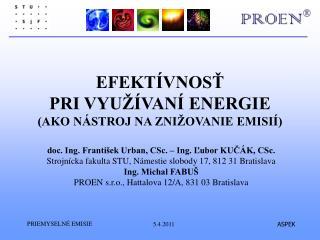 EFEKTÍVNOSŤ PRI VYUŽÍVANÍ ENERGIE (AKO NÁSTROJ NA ZNIŽOVANIE EMISIÍ)