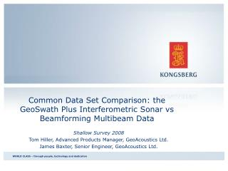 Common Data Set Comparison: the GeoSwath Plus Interferometric Sonar vs Beamforming Multibeam Data