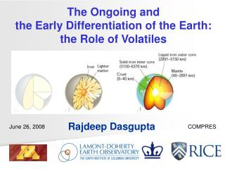 The Ongoing and the Early Differentiation of the Earth: the Role of Volatiles