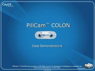 PillCam ™ COLON