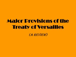 Major Provisions of the Treaty of Versailles