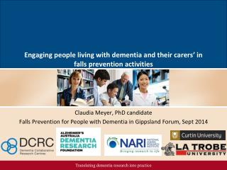 Engaging people living with dementia and their carers' in falls prevention activities