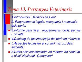 Tema 13. Peritatges Veterinaris